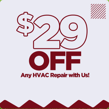 $29 OFF any HVAC repair with us