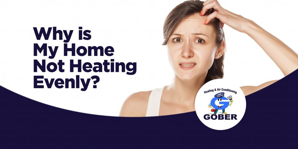 Why is My Home Not Heating Evenly?